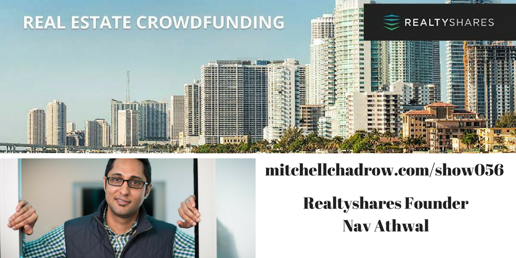Realtyshares Nav Athwal Listenup Show Mitchell Chadrow Podcast Linkedin post 1