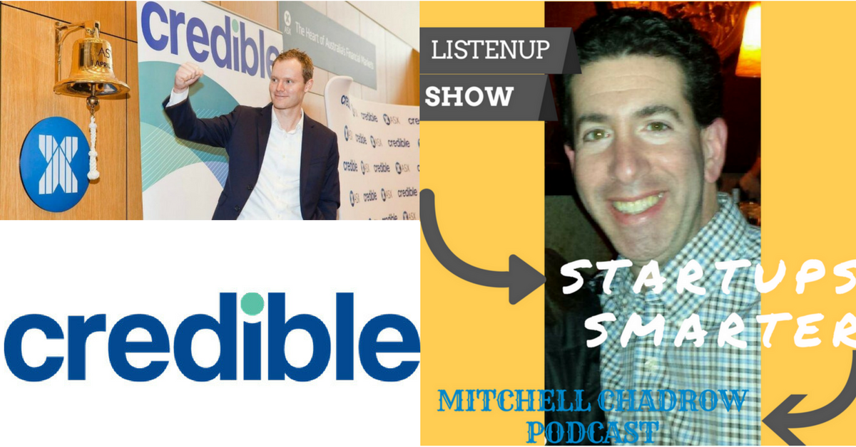 Stephen Dash Founder CEO Credible photo Listenup Show Mitchell Chadrow Podcast Startups Smarter